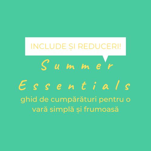 Summer-Essentials-ghid-de-cumpărături-pentru-o-vară-simplă-și-frumoasă_ghid-de-cumpărături-de-vară